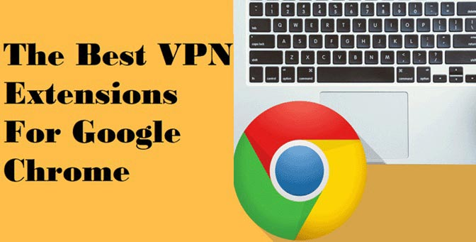 Best-VPN-Extension-for-Google-Chrome-Browser