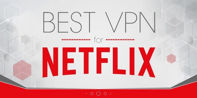 Best VPN for Netlfix