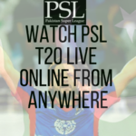 How to Watch PSL 2018 Live Free Online Without Cable