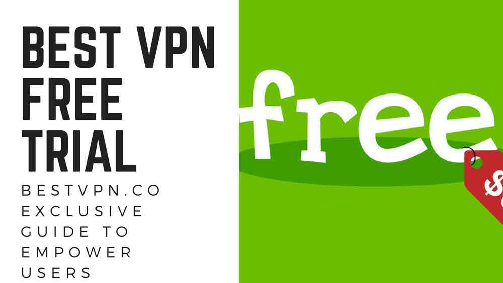 Best VPN Free Trial