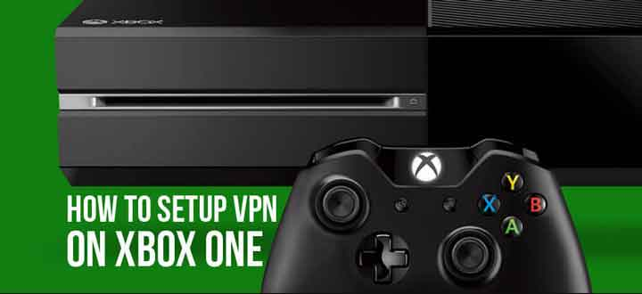 Why You Should Select an Xbox One VPN