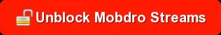 Unblock Mobdro streams