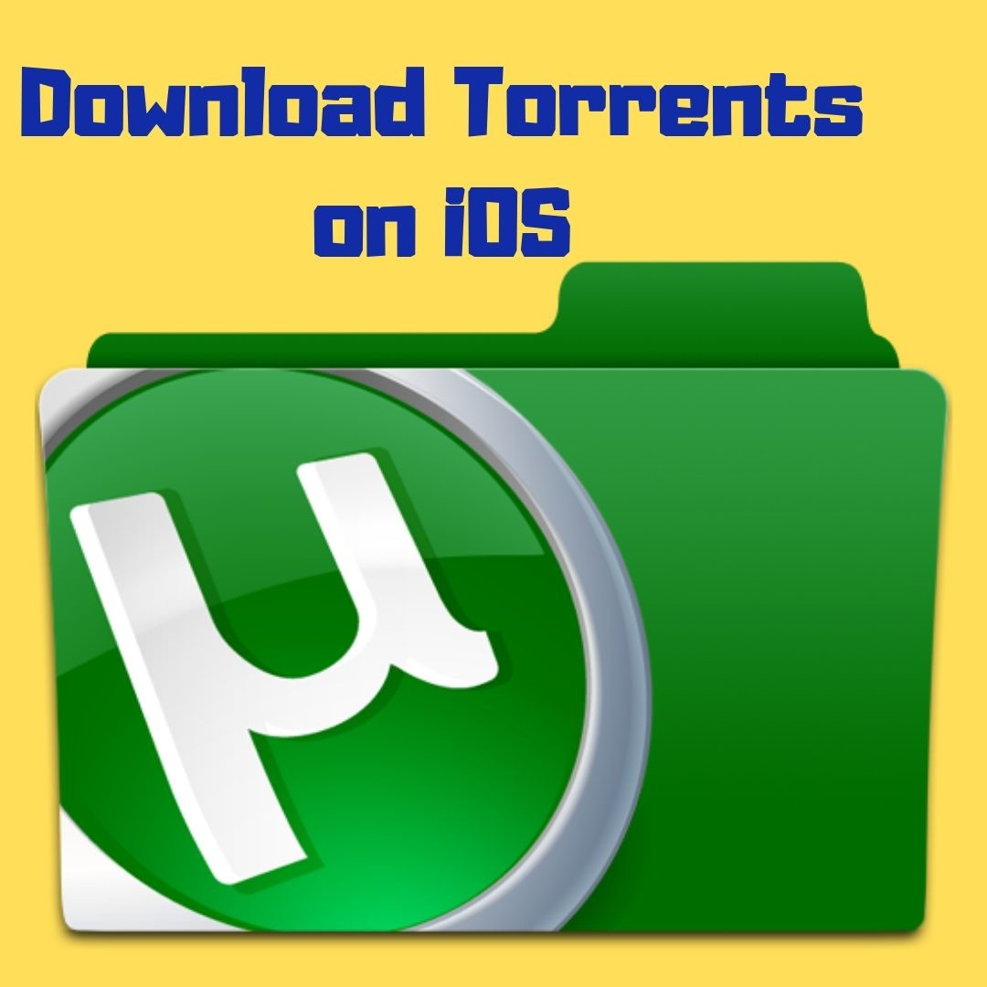 How to Download Torrents on iOS devices