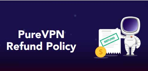 PureVPN refund policy
