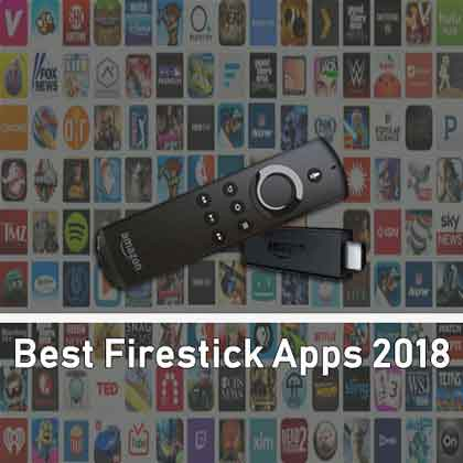 17 Best Firestick Apps 2019 – Live Streaming for Movies