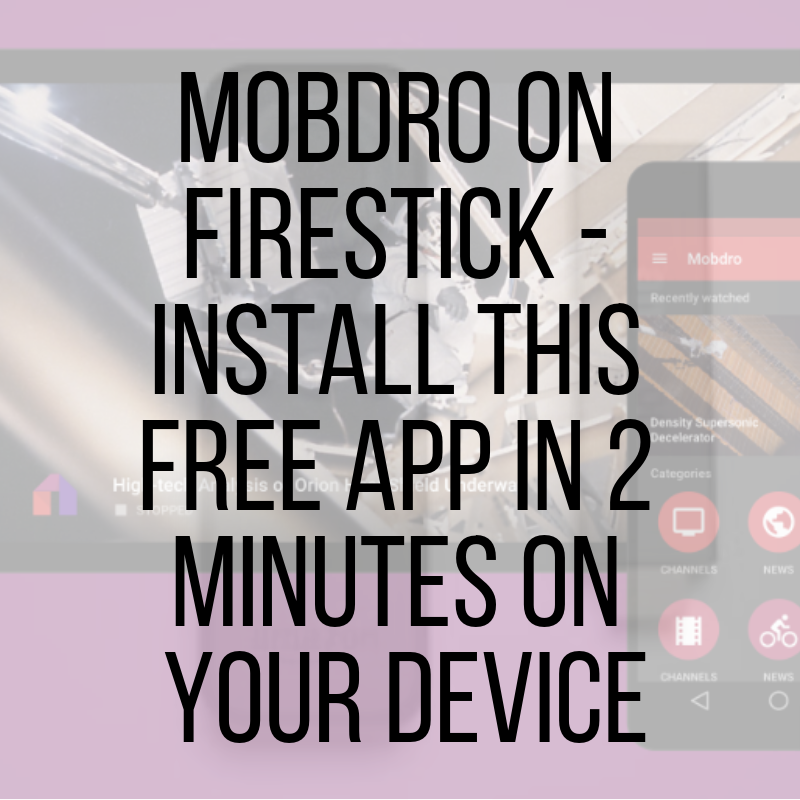 Mobdro apk firestick download | How to Install Mobdro On Firestick