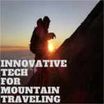 6 innovative online tech services to enrich your trip in the mountains