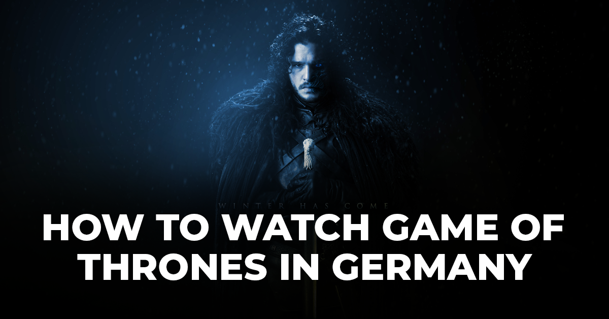 Watch Game Of Thrones Germany